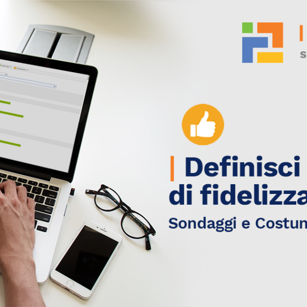 Sondaggi e customer satisfaction
